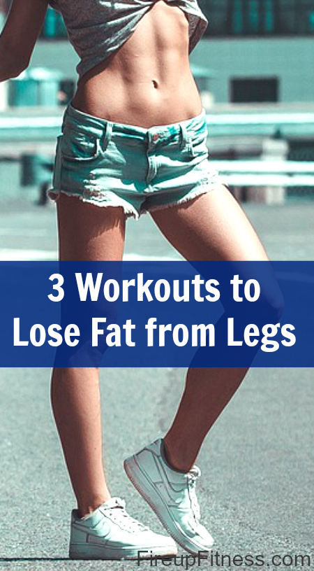 3 Exercises To Lose Fat From Legs For Lean Sexy Summer Legs