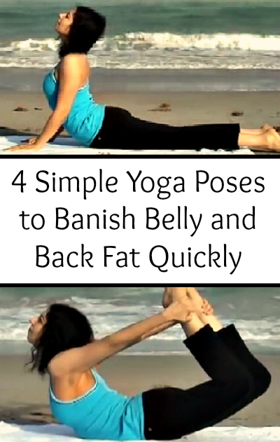 4 Simple Yoga Poses to Banish Belly and Back Fat Quickly