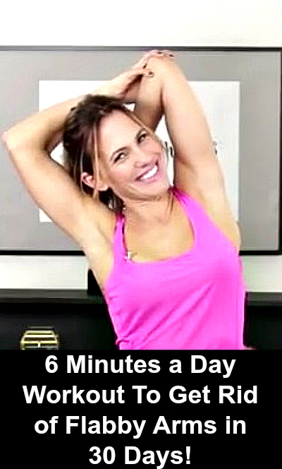 6 Minutes a Day Workout To Get Rid of Flabby Arms in 30 Days