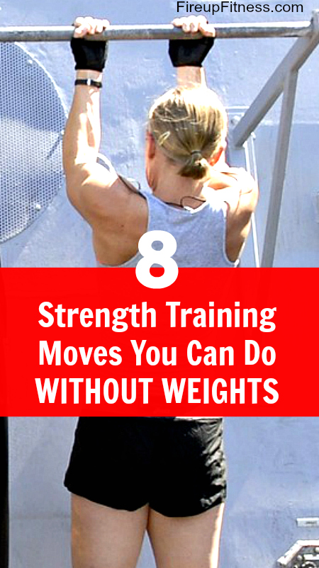 8 Strength Training Move You Can Do Without Any Weights