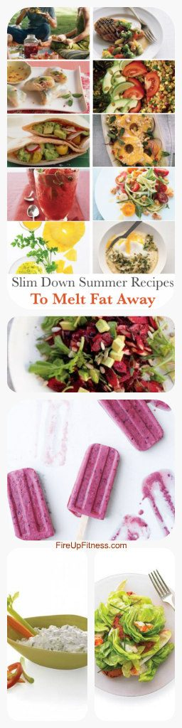 slim Down Summer Recipes to melt fat away really fast