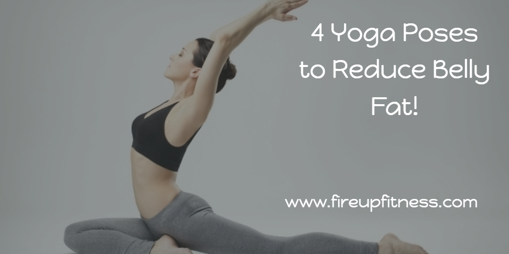 4 Yoga Poses to Reduce Belly Fat!