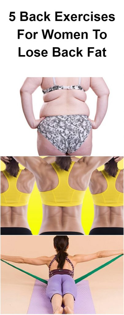 5 Back Exercises For Women To Lose Back Fat 1