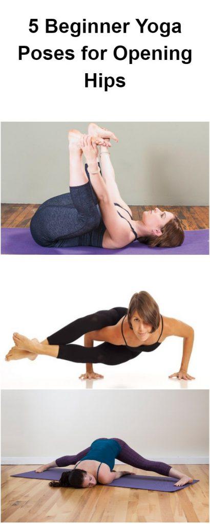5 Beginner Yoga Poses for Opening Hips 1