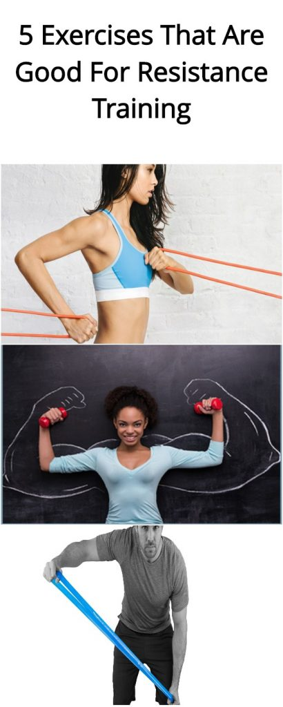 5 Exercises That Are Good For Resistance Training 1