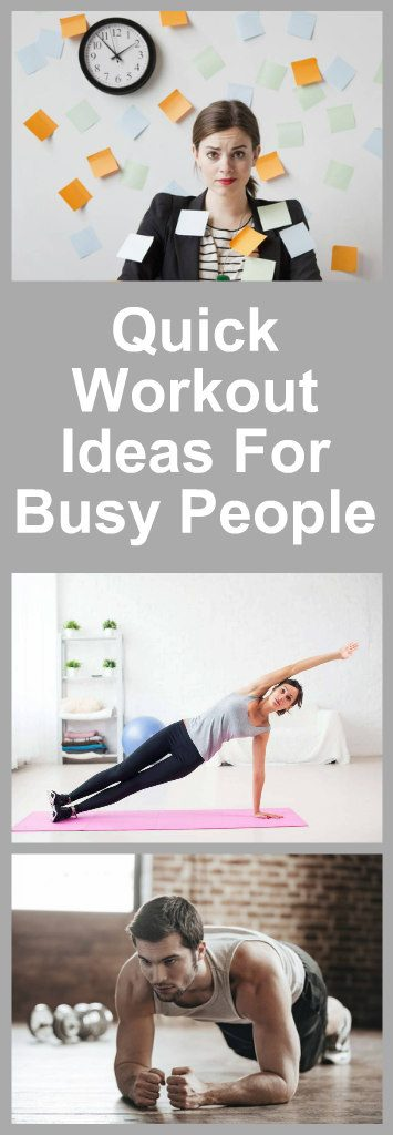 5 Quick Workout Ideas For Busy People 1