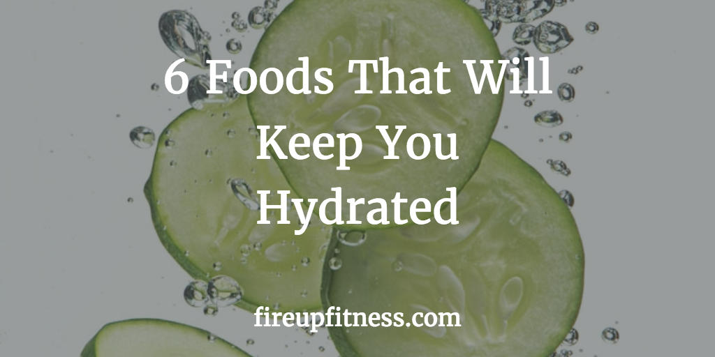 Foods that will hydrate fb
