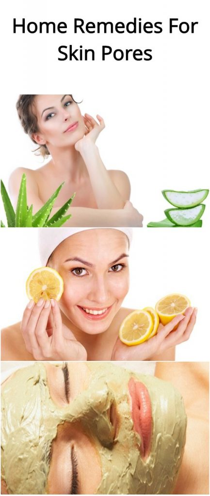 Home Remedies For Skin Pores 1