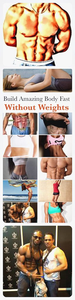 How to get an amazing body fast