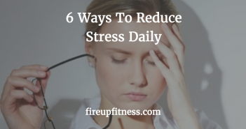 Ways to Reduce Stress daily