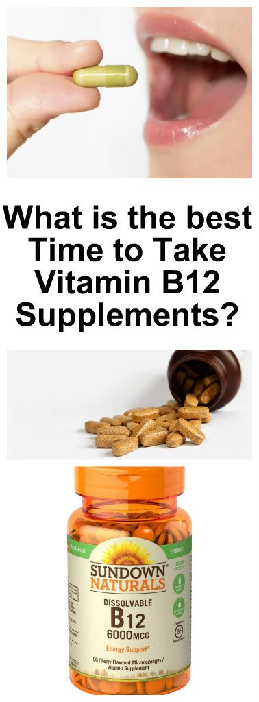 What is the Best Time to Take Vitamin B12 Supplements1