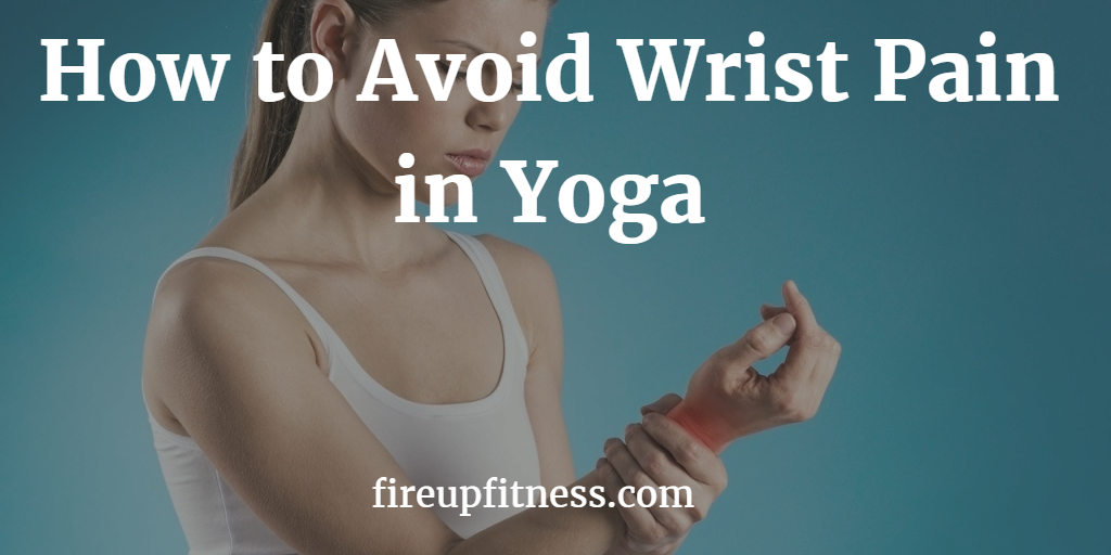 how to avoid wrist pain in yoga face2