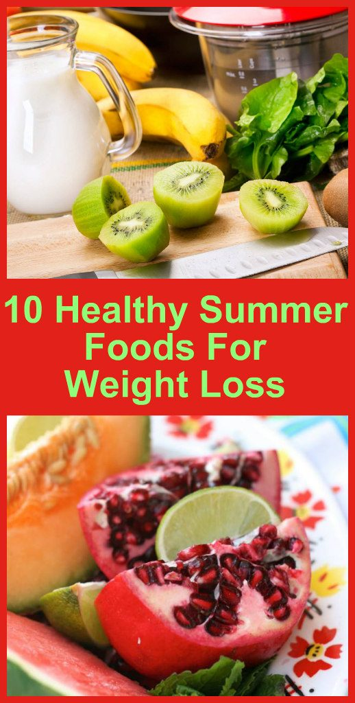 10-healthy-summer-foods-for-weight-loss-new-1