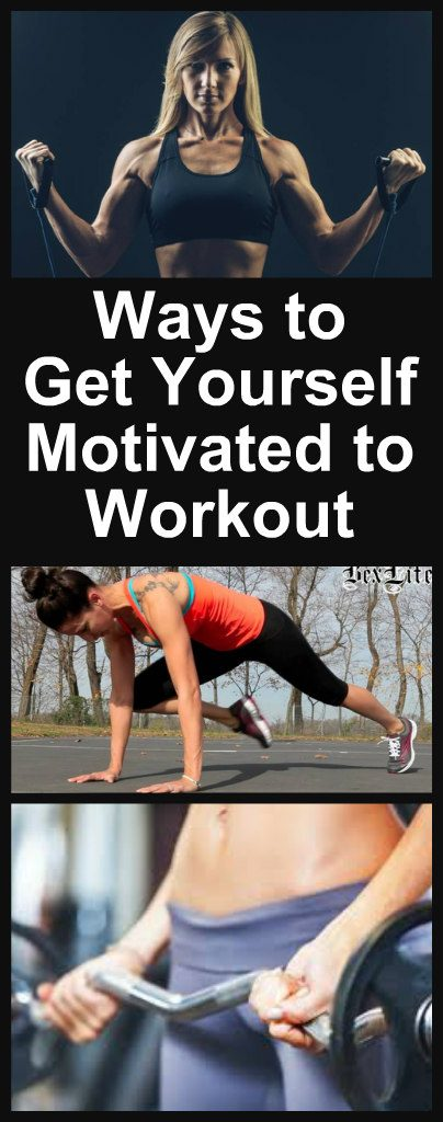10 Ways to Get Yourself Motivated to Workout 1