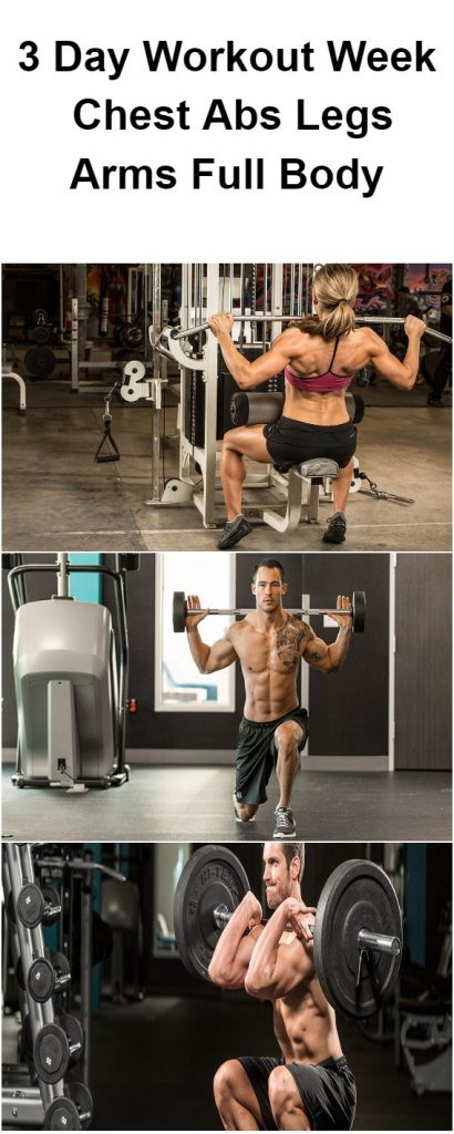 3-day-workout-week-chest-abs-legs-arms-full-body-1