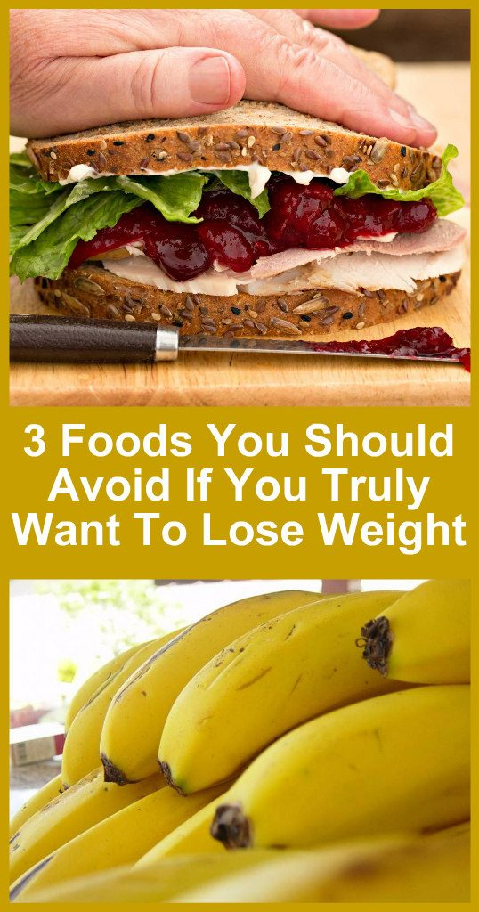3-foods-you-should-avoid-if-you-truly-want-to-lose-weight-new-1