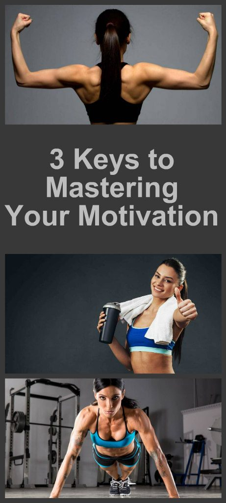 3 Keys to Mastering Your Motivation 2
