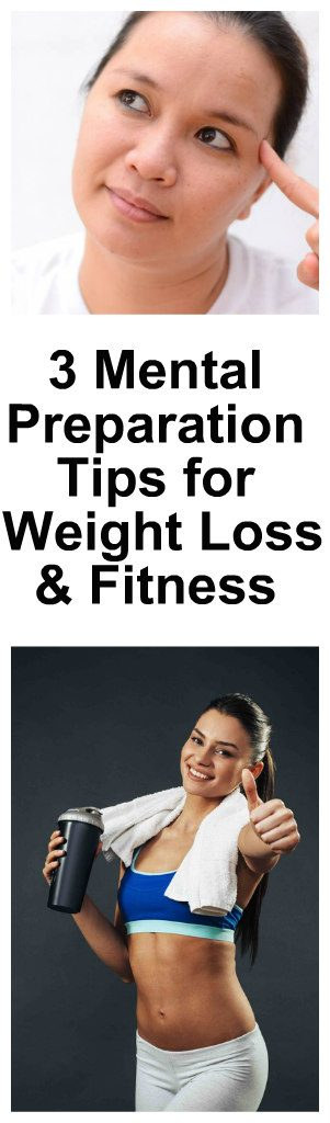 3-mental-preparation-tips-for-weight-loss-and-fitness-1