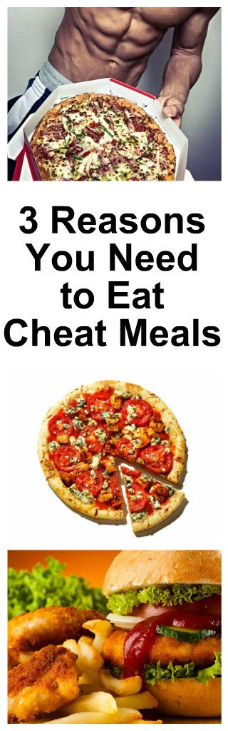 3-reasons-you-need-to-eat-cheat-meals-1