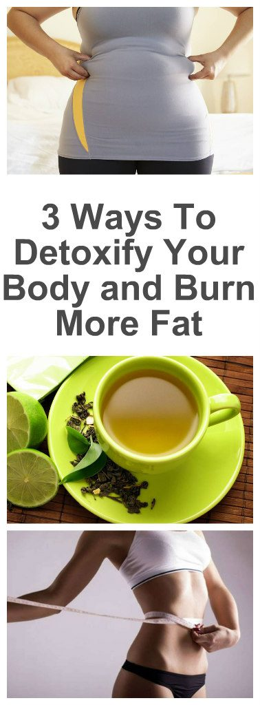 3-ways-to-detoxify-your-body-and-burn-more-fat-2