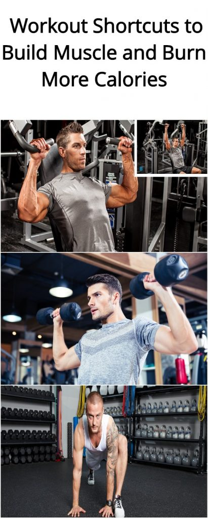 3-workout-shortcuts-to-build-muscle-and-burn-more-calories1