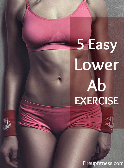 5 Easy Lower Ab Exercises For Women At Home