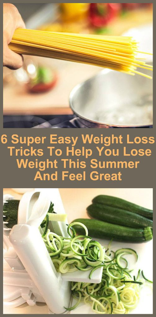 6-super-easy-weight-loss-tricks-to-help-you-lose-weight-this-summer-and-feel-great-new-1