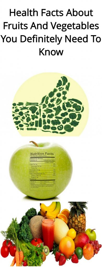 Health Facts About Fruits And Vegetables You Definitely Need To Know 1