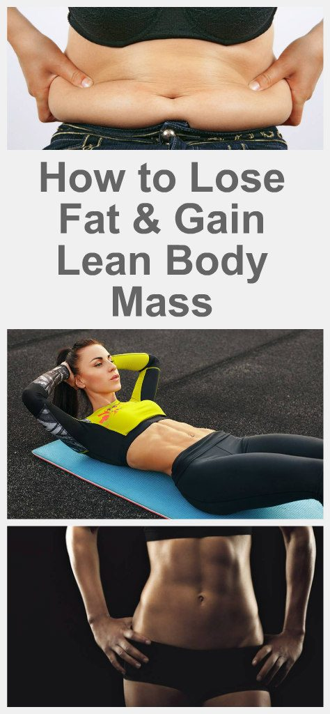how-to-lose-fat-gain-lean-body-mass-1