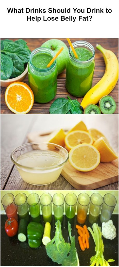 What Drinks Should You Drink to Help Lose Belly Fat 2