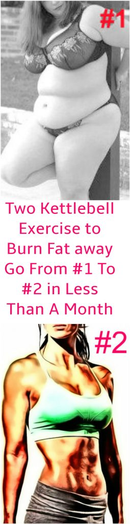 how-to-use-kettlebell-to-burn-fat-away