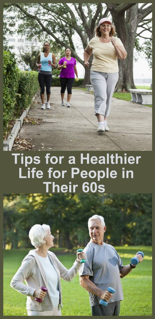 10-tips-for-a-healthier-life-for-people-in-their-60s-new-1