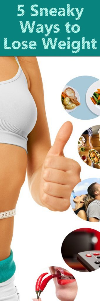5-sneaky-ways-to-lose-weight
