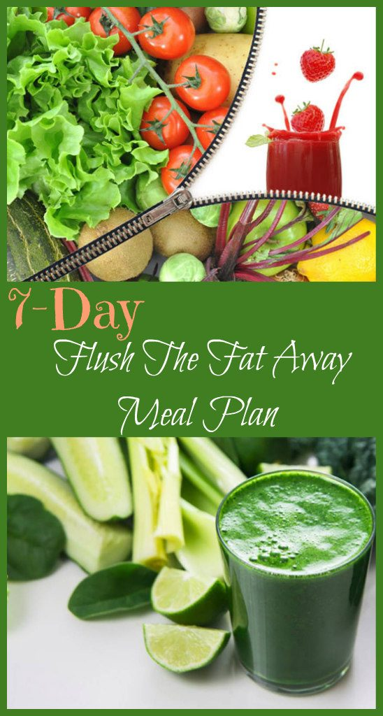 7-day-flush-the-fat-away-meal-plan-1