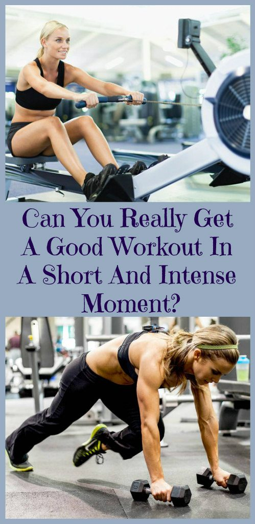 can-you-really-get-a-good-workout-in-a-short-and-intense-moment-1