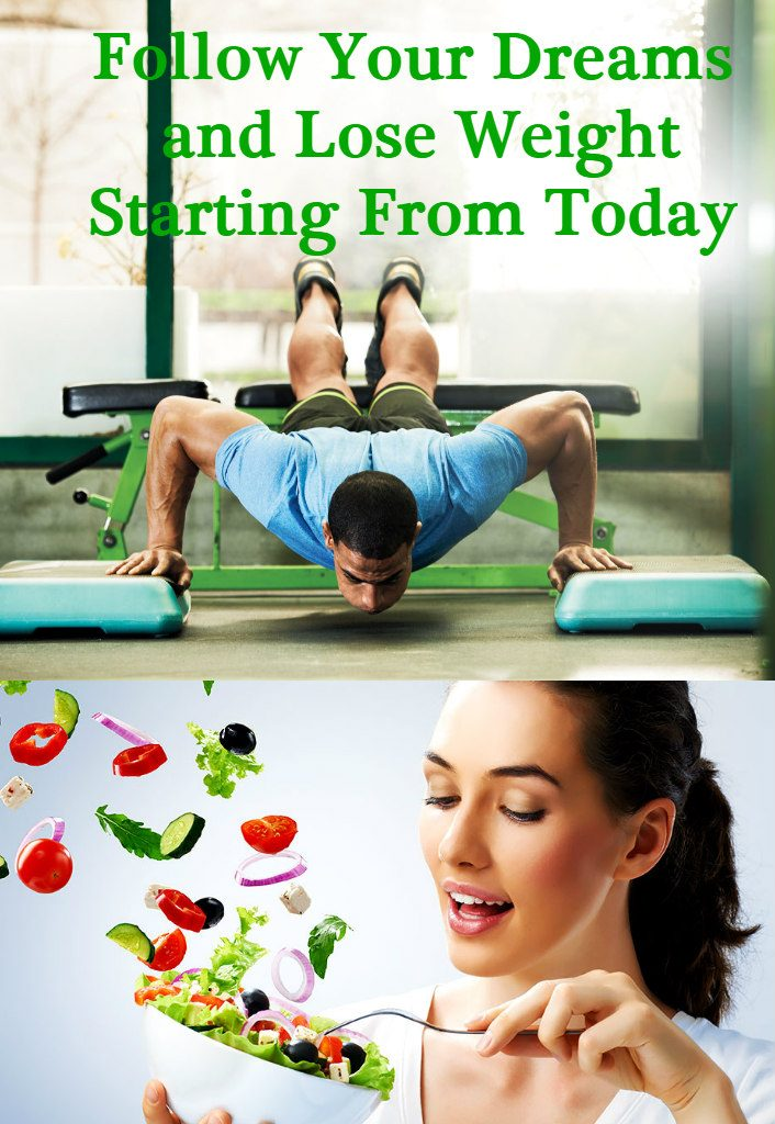 follow-your-dreams-and-lose-weight-starting-from-today-1