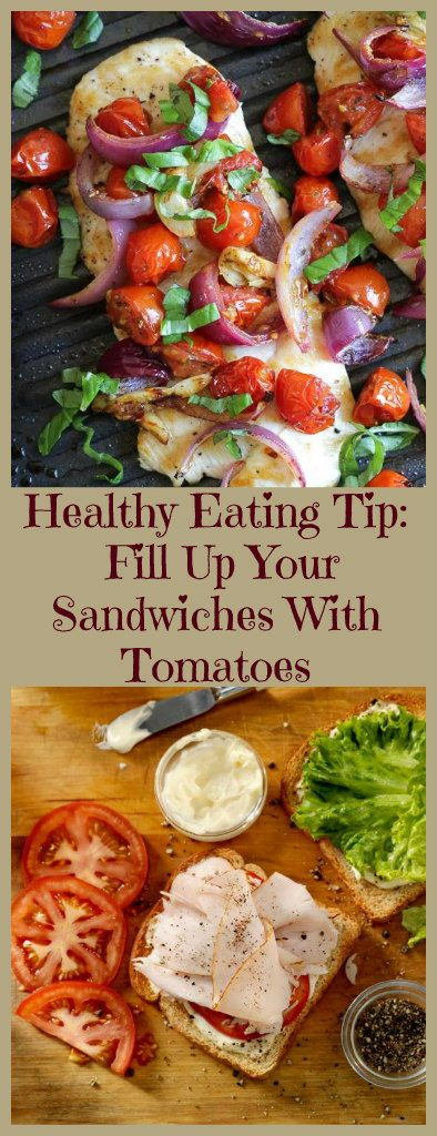 healthy-eating-tip-fill-up-your-sandwiches-with-tomatoes-1