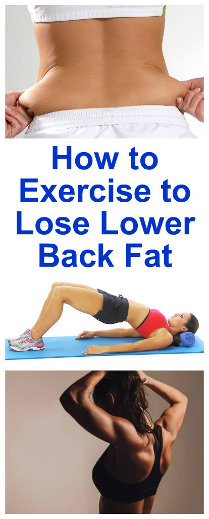 How to Exercise to Lose Lower Back Fat