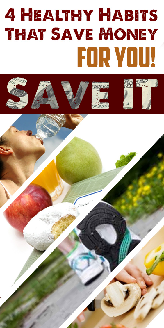 4-healthy-habits-that-save-money-for-you
