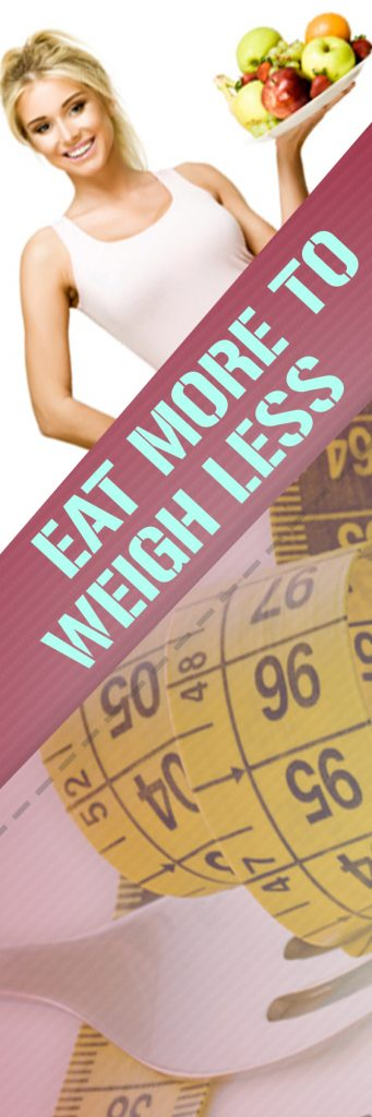 eat-more-to-weigh-less