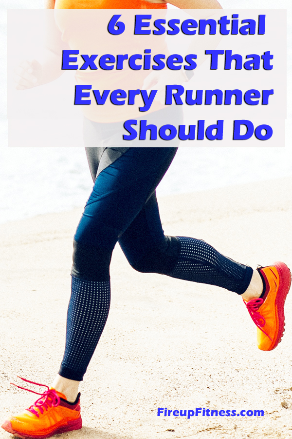 6 Essential Exercises That Every Runner Should Do