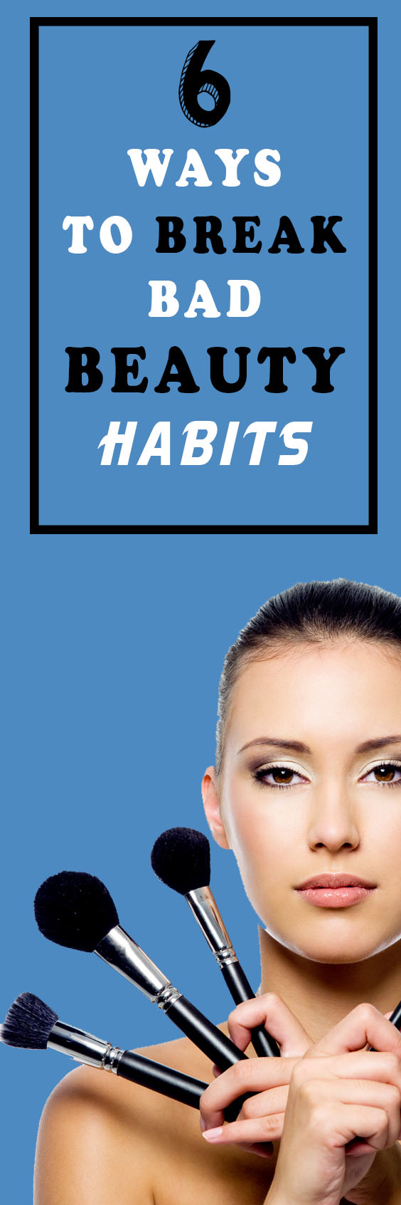 two way to break the bad habits