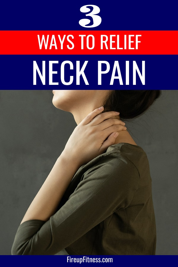 3 Ways You can Relief Neck Pain