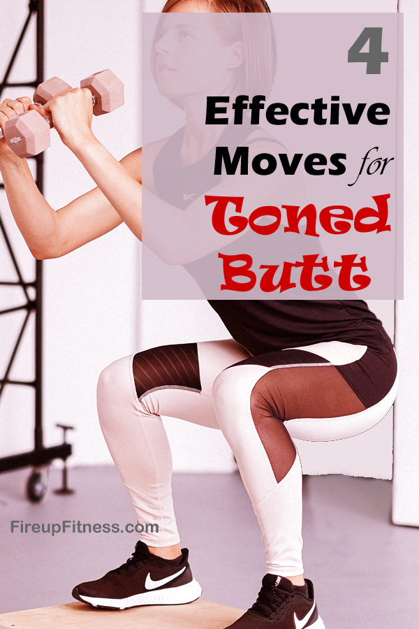 4 Most Effective Moves for Toned Butt