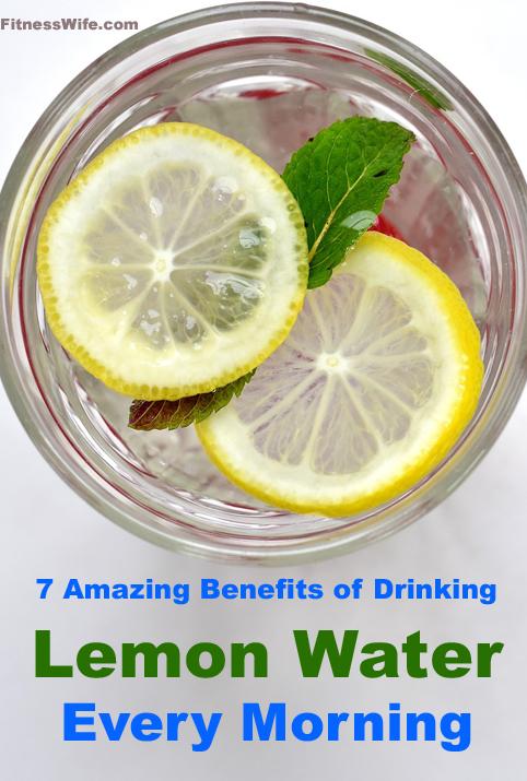 7 Amazing Benefits of Drinking Lemon Water Every Morning