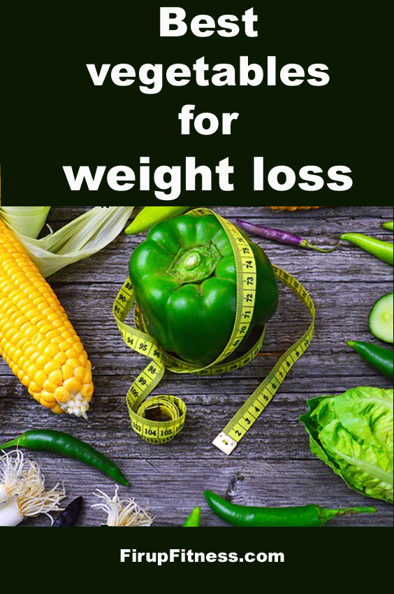 The best vegetables for weight loss